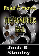 The Prometheus Peril (Read A Movie)