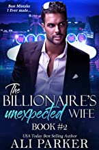 The Billionaire's Unexpected Wife #2