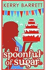 A Spoonful Of Sugar: A Novella (Could It Be Magic?, Book 5) (English Edition) Format Kindle