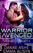 Warrior Avenged: A Sci-Fi Fantasy Alien Romance (Archans of Ailaut Book 3)