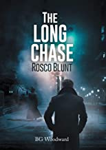 The Long CHASE: Rosco Blunt