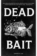 Dead Bait Kindle Edition