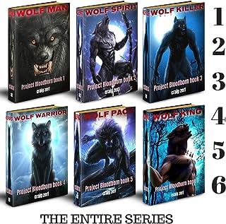 Project Bloodborn - Complete series. Wolf Man, Wolf Spirit, Wolf Killer, Wolf Warrior, Wolf Pack, Wolf King: A werewolves ...