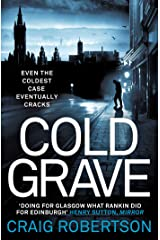 Cold Grave: An unsolved crime; a tide of secrets suddenly and shockingly unleashed ... Kindle Edition