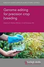 Genome editing for precision crop breeding (Burleigh Dodds Series in Agricultural Science, 97) (English Edition)