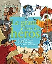 Le grand livre des héros (French Edition)