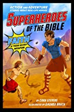 Superheroes of the Bible: Action and Adventure Stories about Real-Life Heroes