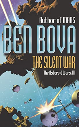 The Silent War: The Asteroid Wars III (English Edition)