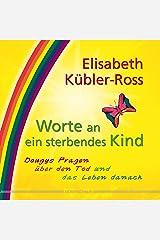 Worte an ein sterbendes Kind: Dougys Fragen über den Tod und das Leben danach (German Edition) eBook Kindle