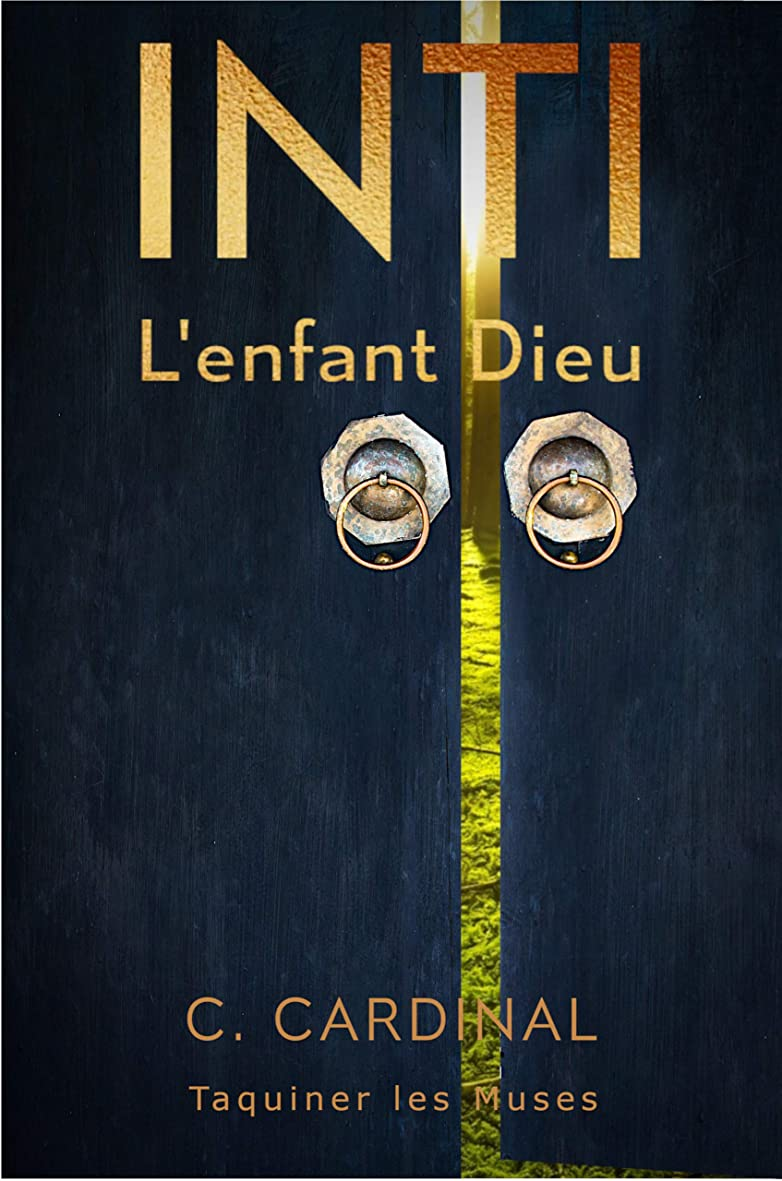 空洞強風環境に優しいINTI L'enfant Dieu (French Edition)