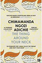 The Thing Around Your Neck (English Edition) Format Kindle