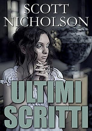 Ultimi Scritti (Italian edition)