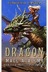 Dragon Mage Academy: Protector of Dragons Kindle Edition