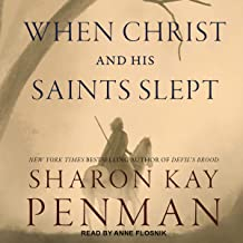 When Christ and His Saints Slept: Plantagenets, Book 1