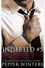 Fourth Debt (Indebted Book 5) Kindle Edition