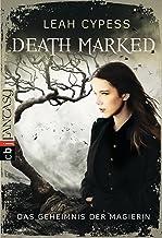 Death Marked - Das Geheimnis der Magierin (German Edition)