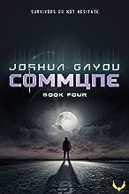 Commune 4: (Commune Series, Book 4)