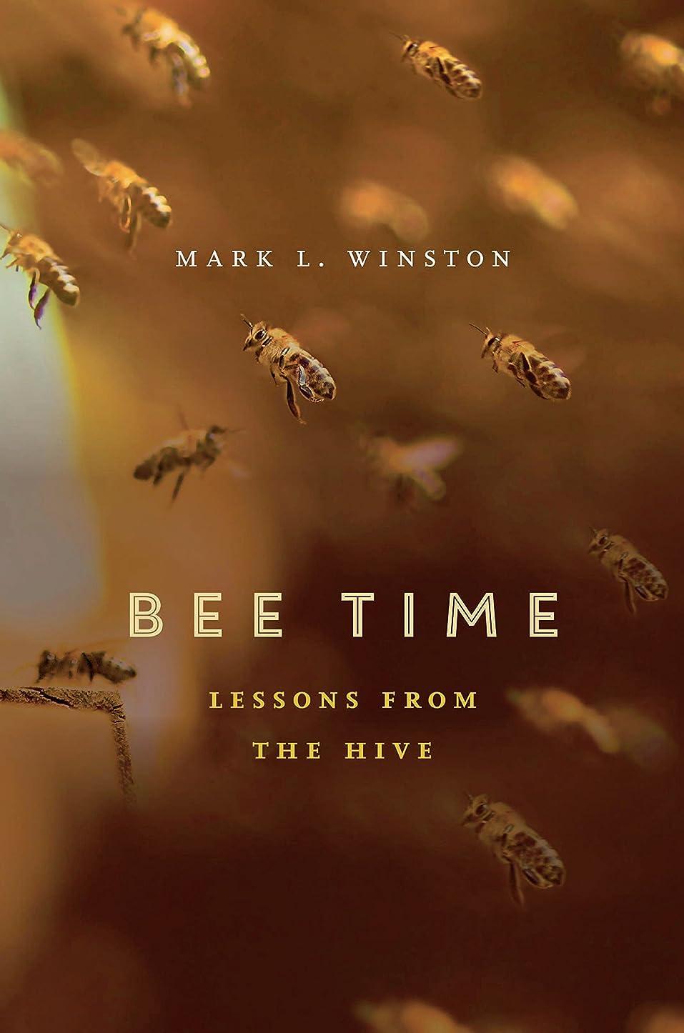 服技術花嫁Bee Time: Lessons from the Hive (English Edition)