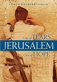 Jerusalem City of Tears City of Hope