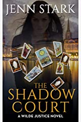 The Shadow Court (Wilde Justice Book 4) Kindle Edition