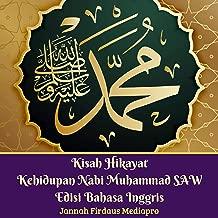 Kisah Hikayat Kehidupan Nabi Muhammad SAW Edisi Bahasa Inggris