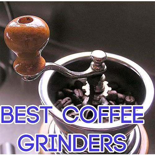 Best Coffee Grinders reviews