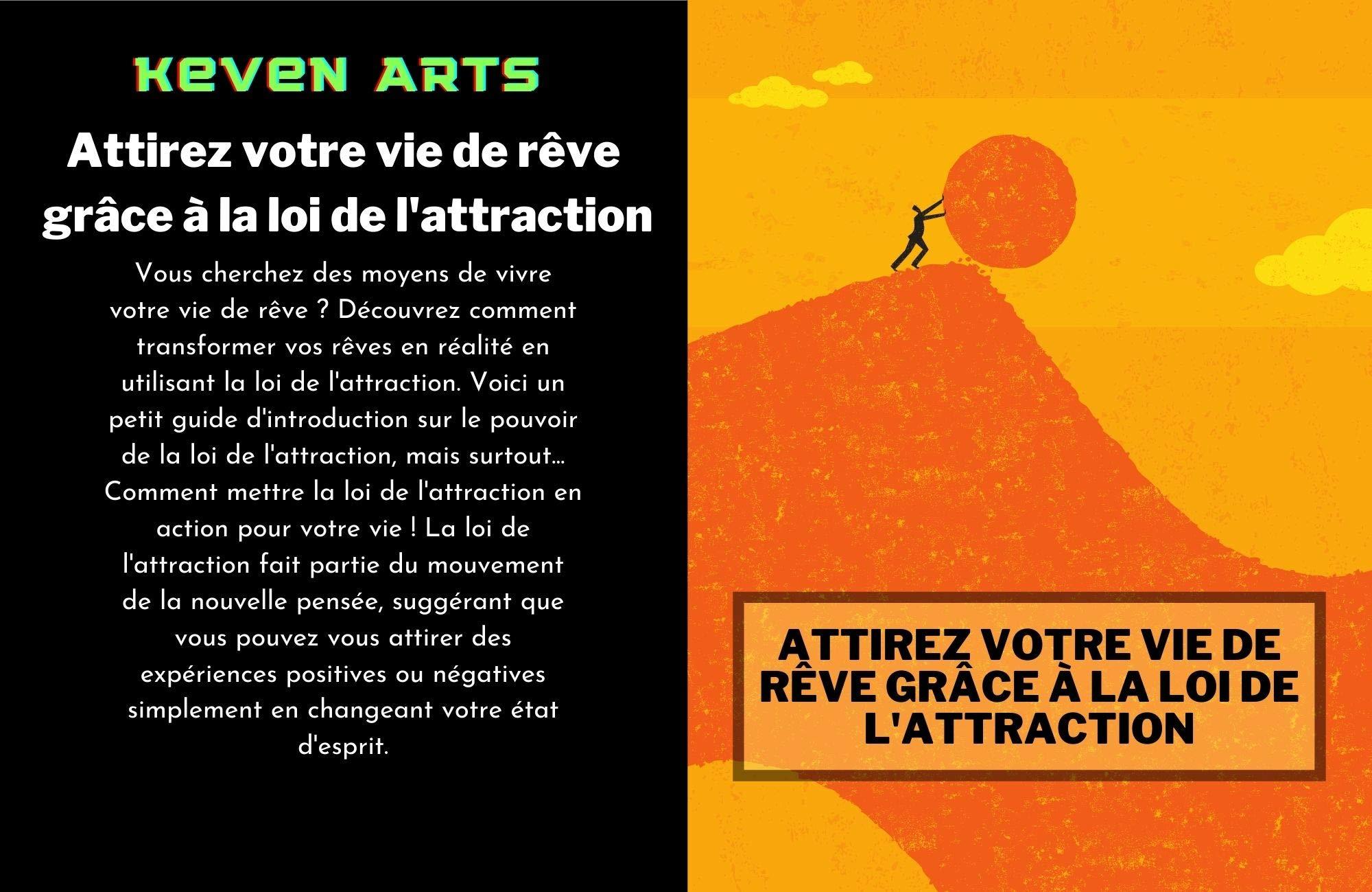 Attirez votre vie de rêve grâce à la loi de l'attraction: Croyez en votre vision (French Edition)