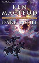 Dark Light: A Tale of a Future of Limitless Intelligence (Engines of Light Book 2)