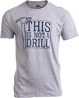 Best warning this is not a drill t shirt Reviews