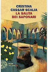 La Salita dei Saponari (Le indagini del vicequestore Vanina Guarrasi Vol. 3) Formato Kindle