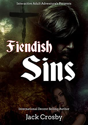 Fiendish Sins: A Horror Harem Story (Crosby's Adult Interactive Adventures! Book 2)