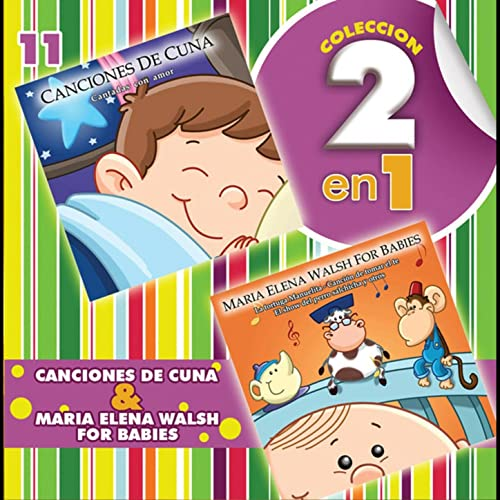 Colección 2 en 1, Vol. 11 / Canciones de Cuna y María Elena Walsh