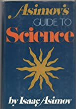 ASIMOV'S GUIDE TO SCIENCE by ISAAC ASIMOV Basic Books 1972 BCE HC