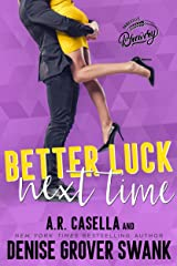 Better Luck Next Time: An enemies to lovers, opposites attract romance (Asheville Brewing) Kindle Edition