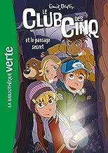 Le Club des Cinq 2/Le Club des Cinq et le passage secret (French Edition)