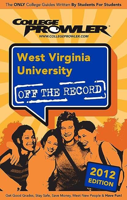 West Virginia University 2012 (English Edition)