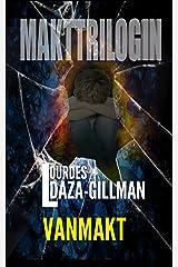 Vanmakt - En stark samhällskritisk kriminaldrama/thriller som skapar en törst efter rättvisa.: Vad kommer att dyka upp till ytan när inspektören börjar ... ...? (Makttrilogin Book 1) (Swedish Edition) Kindle Edition