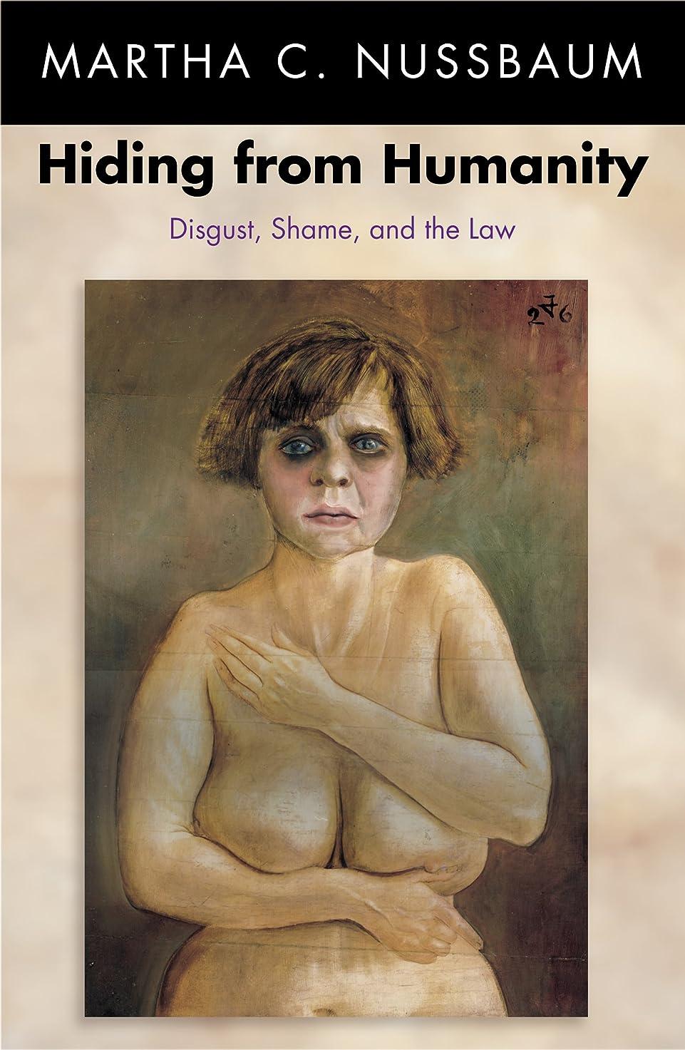 フローティング慣らすつぼみHiding from Humanity: Disgust, Shame, and the Law (English Edition)