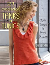 21 Crocheted Tanks + Tunics: Stylish Designs for Every Occasion (English Edition)