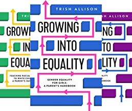 GROWING INTO EQUALITY (3 Book Series)