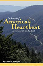 In Search of America's Heartbeat: Twelve Months on the Road
