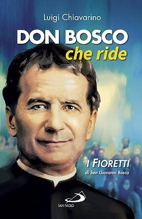 Don Bosco che ride. I «fioretti» di san Giovanni Bosco (Il pozzo - 2ª serie)