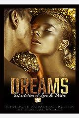 Dreams: Expectation of Love & Desire Kindle Ausgabe
