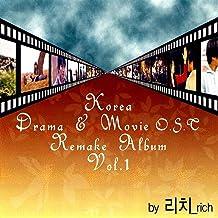Korea Drama and Movie O.S.T Remake Album Vol. 1