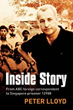 Inside Story: From ABC foreign correspondent to Singapore prisoner #12988