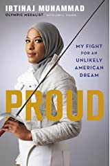 Proud: My Fight for an Unlikely American Dream Kindle Edition