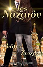 Les Nazarov: Bratva & Zvezda