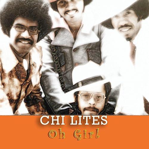Image result for CHI LITES OH GIRL IMAGES