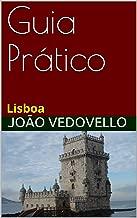 Guia Prático: Lisboa