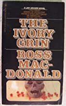 The Ivory Grin: A Lew Archer Novel